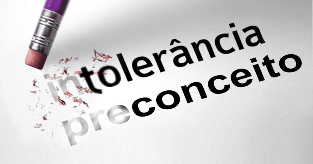 por que tanta intolerância