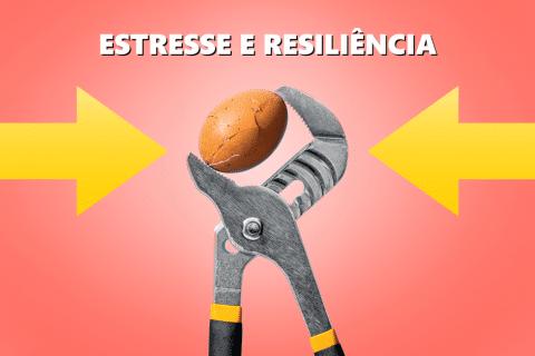 Estresse e Resiliência