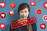 Cultura do Cancelamento: Você tem medo de ser cancelado?