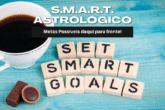 SMART Astrológico, Metas Possíveis!