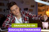 Educação Financeira agora é realidade para Graduação