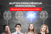 A Autoconsciência Emocional dentro da Cultura Organizacional