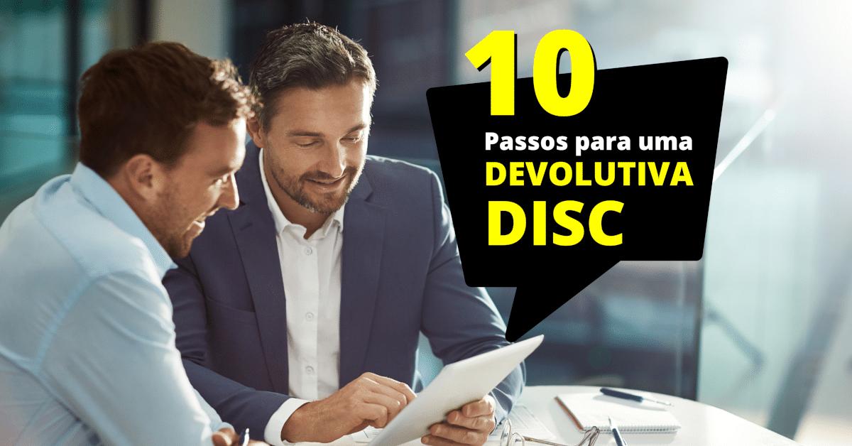 10 Passos para te Guiar na Devolutiva do DISC