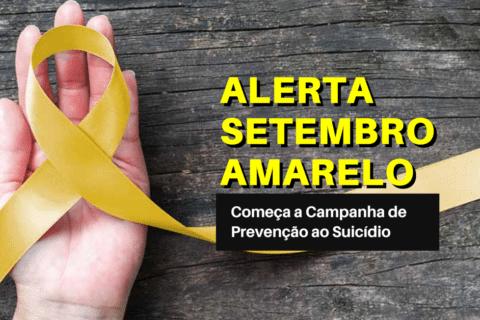 Alerta Setembro Amarelo: Começa a Campanha de Prevenção ao Suicídio