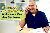 mercado-de-trabalho-a-hora-e-a-vez-dos-seniores-atracao-e-retencao-1200x628-1-174x116.png