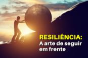 resiliencia-a-arte-de-seguir-em-frente-1200x628-1-174x116.png
