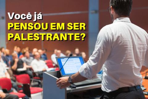 Cá entre nós, você já pensou em ser palestrante? Se ainda não, fica a pergunta: Por que não?