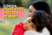 crianca-o-que-voce-precisa-de-mim-1200x628-1-174x116.png