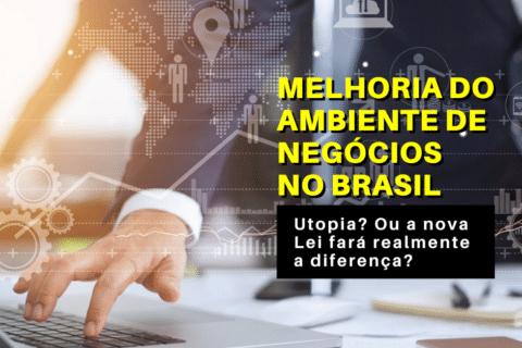 Melhoria do Ambiente de Negócios no Brasil