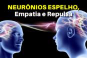 neuronios-espelho-empatia-e-repulsa-1200x628-1-174x116.png