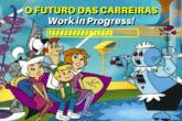 O Futuro das Carreiras: Work in Progress!