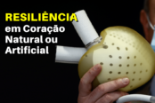 resiliencia-em-coracao-natural-ou-artificial-1200x628-1-174x116.png